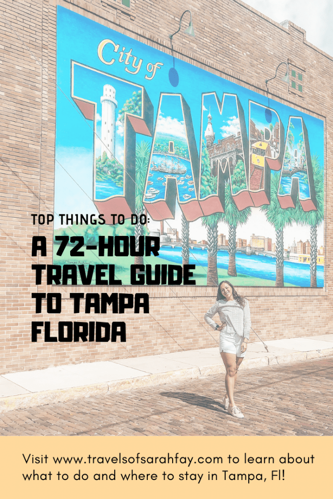 Top Things to do in Tampa Florida. A three day travel guide.
