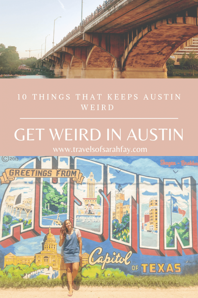 10-ways-to-get-weird in Austin  Texas. Keep Austin Weird is a slogan used by the locals and tourists a like and there is something so un Texas about the state capital it errs on weird and funky. #visitaustin #texastourism