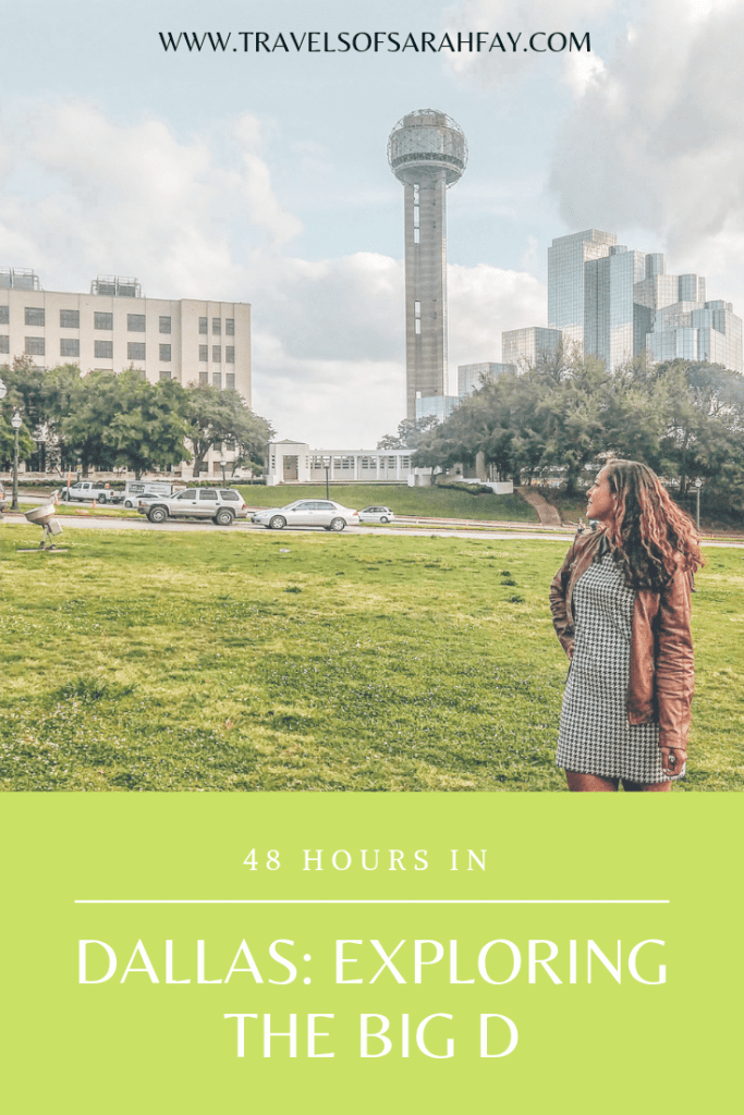 48 Hours in Dallas. Exploring the Big D. From where to eat, stay, and what to see in  Dallas. #visitdallas #TravelTexas