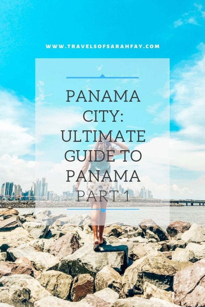 Panama City Panama Guide Part 1 by Travels of Sarah Fay. Learn about the many options that Panama offers from trekking in a jungle inside the city limits, to heading to remote islands run by local indigenous tribes.