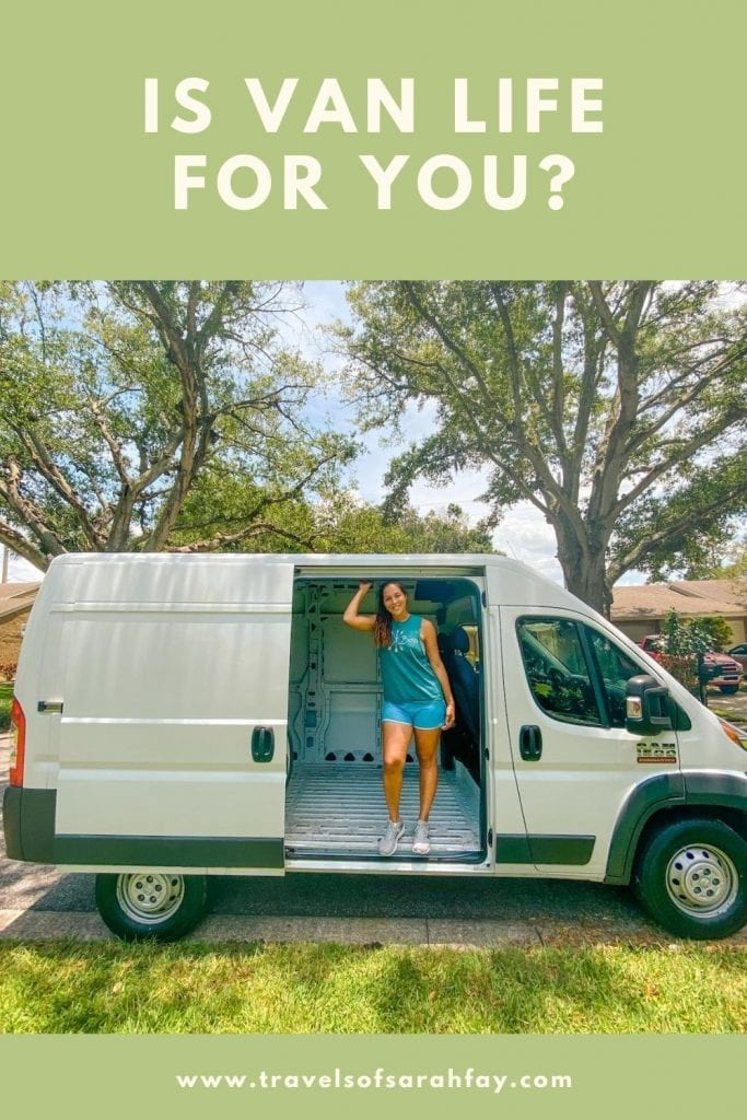 Is Van Life for You? Here are 7 questions to ask yourself before you purchase your first camper van or tiny home on wheels. #vanlife #vanbuild #campervan